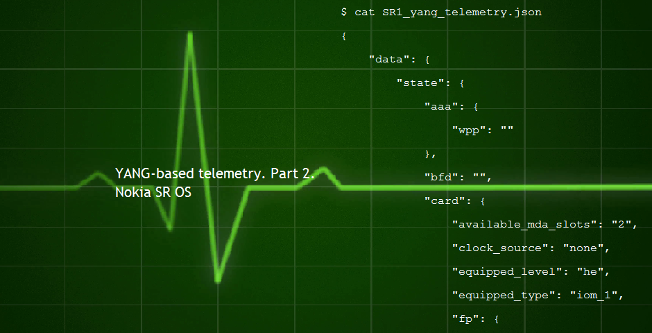 Telemetry  Part 2  Native YANG modules for Nokia SR OS and